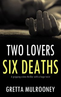 Two Lovers Six Deaths