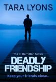 Deadly Friendship 3